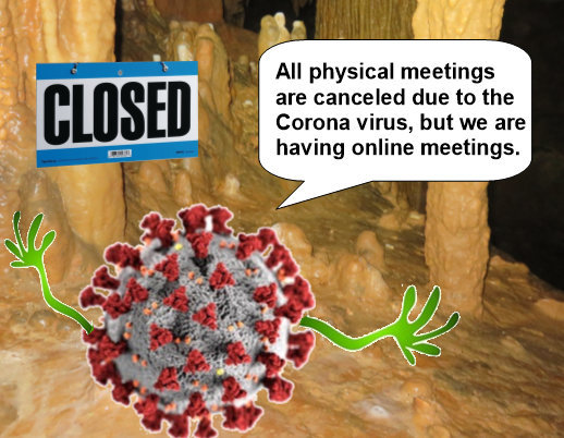 Grotto Meetings Cancelled due to the virus